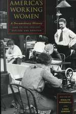America`s Working Women – A Documentary History, 1600 to the Present