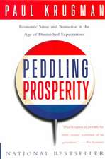Peddling Prosperity – Economic Sense & Nonsense in  the Age of Diminished Expectations (Paper)