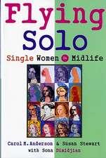 Flying Solo – Single Women in Midlife