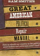 Great American Political Repair Manual (Paper)