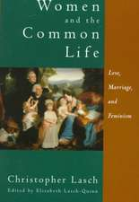 Women & the Common Life – Love, Marriage & Feminism (Paper)