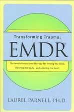 Transforming Trauma – EMDR (Paper)