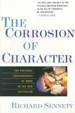 The Corrosion of Character – The Personal Consequence of Work in the New Capitalism (Paper)