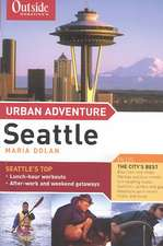 Outside′s Magazine Urban Adventure – Seattle