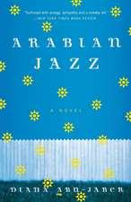 Arabian Jazz – A Novel