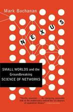 Nexus – Small Worlds & the Groundbreaking Theory of Networks