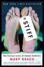 Stiff – The Curious Lives of Human Cadavers