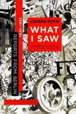What I Saw – Reports from Berlin 1920–1933