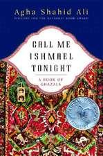 Call Me Ishamael Tonight – A Book of Ghazals