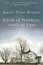North of Nowhere, South of Loss – Stories