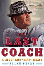 "The Last Couch – A Life of Paul ""Bear"" Bryant"