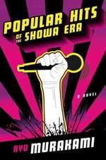 Popular Hits of the Showa Era – A Novel