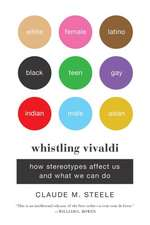 Whistling Vivaldi – How Stereotypes Affect Us and What We Can Do