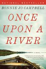 Once Upon a River – A Novel