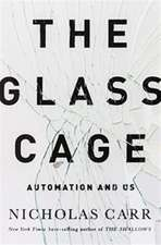 The Glass Cage – Automation and Us