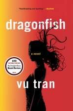 Dragonfish – A Novel