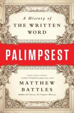Palimpsest – A History of the Written Word