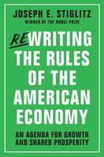 Rewriting the Rules of the American Economy – An Agenda for Growth and Shared Prosperity