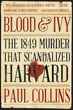 Blood & Ivy – The 1849 Murder That Scandalized Harvard