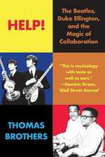 Help! – The Beatles, Duke Ellington, and the Magic of Collaboration