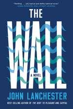 The Wall – A Novel