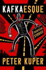 Kafkaesque – Fourteen Stories