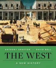 The West – A New History