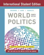 World Politics – Interests, Interactions, Institutions with Ebook and InQuizitive