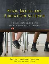 Mind, Brain, and Education Science – A Comprehensive Guide to the New Brain–Based Teaching