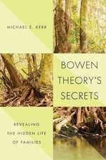 Bowen Theory`s Secrets – Revealing the Hidden Life of Families