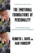 The Emotional Foundations of Personality – A Neurobiological and Evolutionary Approach