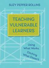 Teaching Vulnerable Learners – Strategies for Students who are Bored, Distracted, Discouraged, or Likely to Drop Out