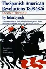 The Spanish American Revolutions 1808–1826 2e