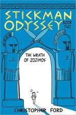 Stickman Odyssey, Book Two:  The Wrath of Zozimos