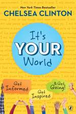 It's Your World