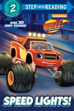 Speed Lights! (Blaze and the Monster Machines)