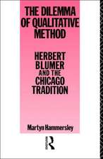 The Dilemma of Qualitative Method:  Herbert Blumer and the Chicago Tradition