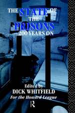 The State of the Prisons - 200 Years on