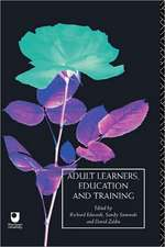 Adult Learners, Education and Training:  A Reader