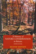 A History of Nature Conservation in Britain