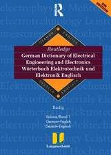 Routledge-Langenscheidt German Dictionary of Electrical Engineering / Worterbuch Elektrotechnik Und Elektronik Englisch:  German-English