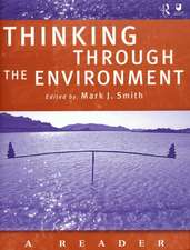 Thinking Through the Environment:  A Reader
