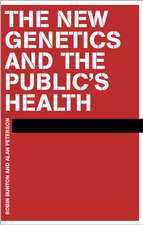 The New Genetics and the Public's Health
