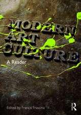 Modern Art Culture:  A Reader