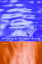 Psychology for the Christian Ministry:  The Proper Work of Reason