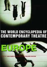 World Encyclopedia of Contemporary Theatre:  Europe