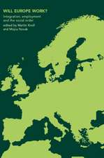 Will Europe Work?:  Integration, Employment and the Social Order