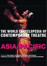 The World Encyclopedia of Contemporary Theatre:  Asia/Pacific