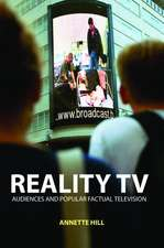 Reality TV:  Audiences and Popular Factual Television