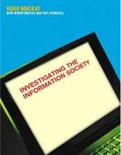 Mackay, H: Investigating Information Society